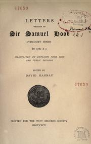 Cover of: Letters written by Sir Samuel Hood (Viscount Hood) in 1781-2-3 | Hood, Samuel Hood Viscount