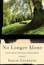 Cover of: No longer alone | Sallie Culbreth