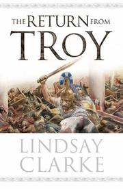 Cover of: RETURN FROM TROY | LINDSAY CLARKE