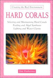 Cover of: Hard corals | Jim Fatherree