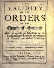 Cover of: The validity of the Orders of the Church of England | Humphrey Prideaux