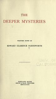 Cover of: The deeper mysteries | Edward Clarence Farnsworth