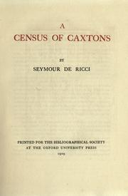 Cover of: A census of Caxtons | Ricci, Seymour de