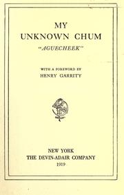 Cover of: My unknown chum by Charles Bullard Fairbanks