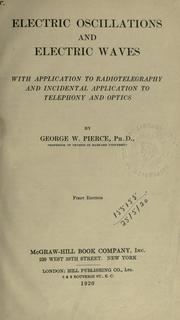 Cover of: Electric oscillations and electric waves | George Washington Pierce