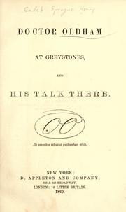 Cover of: Doctor Oldham at Greystones | C. S. Henry
