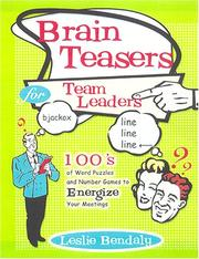 Cover of: Brain Teasers for Team Leaders | Leslie Bendaly