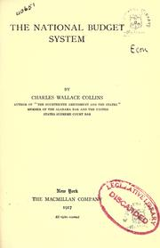 Cover of: The national budget system | Collins, Charles Wallace