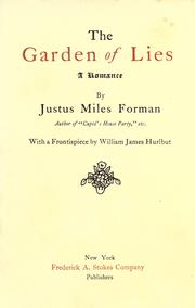 Cover of: The garden of lies by Justus Miles Forman