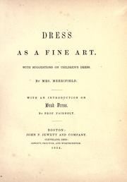 Cover of: Dress as a fine art by Mary P. Merrifield