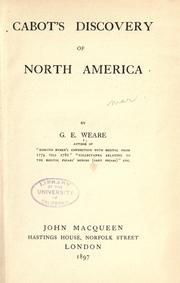 Cover of: Cabot's discovery of North America | G. E. Weare