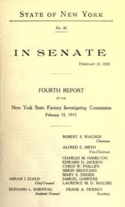 Cover of: Fourth report of the Factory investigating commission, 1915 | New York (State). Factory Investigating Commission.