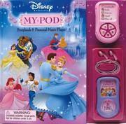 Cover of: Disney Princess My Pod Storybook and Music Player (Rd Innovative Book and Player Format) | Sara Miller