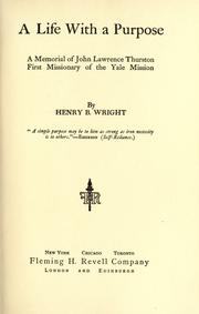 Cover of: A life with a purpose by Henry B. Wright