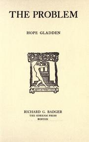 Cover of: The problem by Hope Gladden