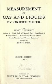 Cover of: Measurement of gas and liquids by orifice meter | Henry Palmer Westcott