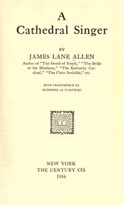 Cover of: A Cathedral Singer | James Lane Allen