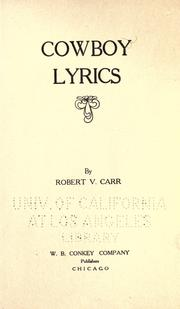 Cover of: Cowboy lyrics | Robert Van Carr