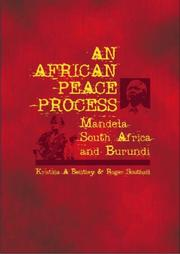 Cover of: An African peace process by Kristina A. Bentley