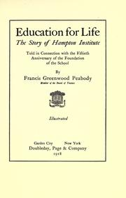 Cover of: Education for life | Francis Greenwood Peabody