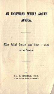 Cover of: An undivided white South Africa | Gys Hofmeyr