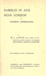 Cover of: Rambles in and near London | W. J. Loftie