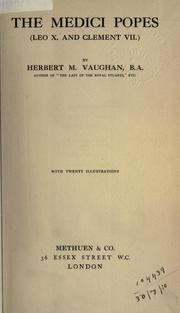 Cover of: The Medici popes | Vaughan, Herbert M.