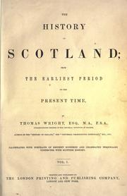 Cover of: The history of Scotland | Wright, Thomas