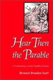 Cover of: Hear Then the Parable by Bernard Brandon Scott