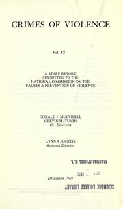 Cover of: Crimes of violence | Donald J. Mulvihill