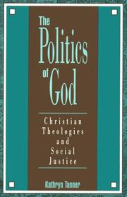 Cover of: The politics of God by Kathryn Tanner