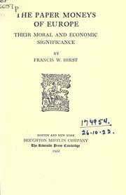 Cover of: The paper moneys of Europe by Francis Wrigley Hirst