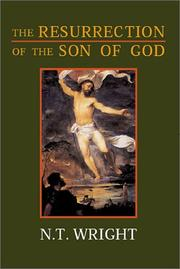 Cover of: The Resurrection of the Son of God (Christian Origins and the Question of God) by N. T. Wright