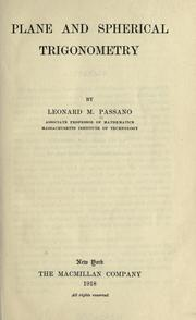 Cover of: Plane and spherical trigonometry | Leonard M. Passano