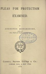 Cover of: Pleas for protection examined | Augustus Mongredien