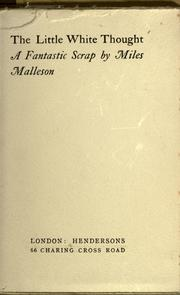 Cover of: The little white thought by Miles Malleson