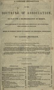 Cover of: A Concise Exposition Of The Doctrine Of Association Or, Plan For A Re-Organization Of Society | Albert Brisbane