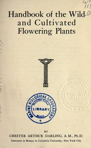 Cover of: Handbook of the wild and cultivated flowering plants | Chester Arthur Darling