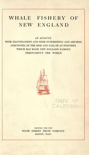 Cover of: Whale fishery of New England | State Street Trust Company (Boston, Mass.)