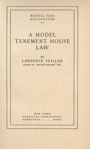 Cover of: A model tenement house law | Lawrence Veiller