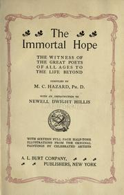 Cover of: The immortal hope | Marshall Custiss Hazard