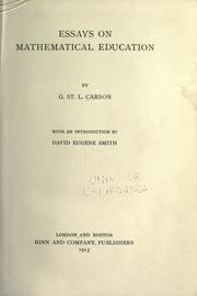 Cover of: Essays on mathematical education | Carson, G. St. L.