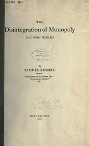 Cover of: The disintegration of monopoly | Russell, Samuel