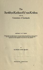 Cover of: The Samkhya Karikas of Is'vara Krishna with the commentary of Gaudapada | Ellwood Austin Welden