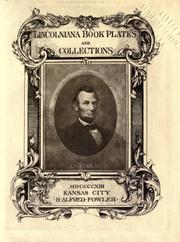 Cover of: Lincolniana book plates and collections | Fowler, Alfred