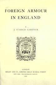 Cover of: Foreign armour in England by Gardner, John Starkie