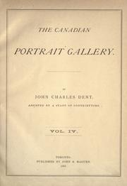 Cover of: The Canadian portrait gallery by John Charles Dent