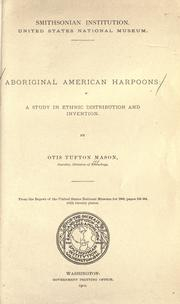 Cover of: Aboriginal American harpoons | Otis Tufton Mason