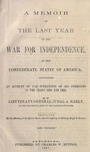 Cover of: A memoir of the last year of the war for independence by Jubal Anderson Early