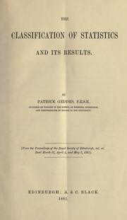 Cover of: The classification of statistics and its results by Geddes, Patrick Sir